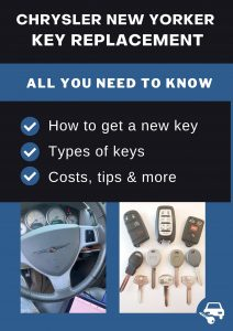 Chrysler New Yorker key replacement - All you need to know