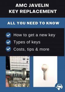 AMC Javelin key replacement - All you need to know