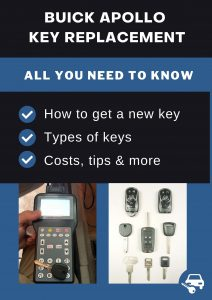 Buick Apollo key replacement - All you need to know