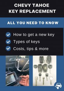 Chevrolet Tahoe key replacement - All you need to know