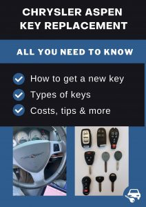 Chrysler Aspen key replacement - All you need to know