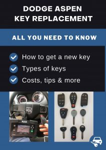 Dodge Aspen key replacement - All you need to know