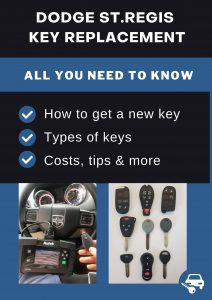 Dodge St.Regis key replacement - All you need to know