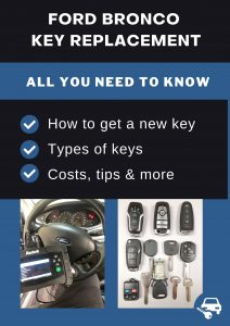 Ford Bronco key replacement - All you need to know