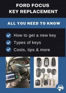 Ford Focus key replacement - All you need to know