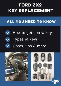 Ford ZX2 key replacement - All you need to know