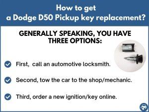 How to get a Dodge D50 Pickup replacement key