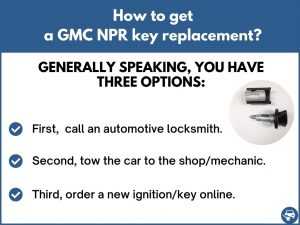 How to get a GMC NPR replacement key