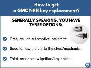 How to get a GMC NRR replacement key