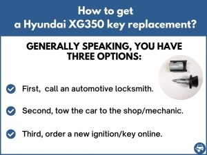 How to get a Hyundai XG350 replacement key