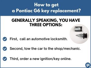 How to get a Pontiac G6 replacement key
