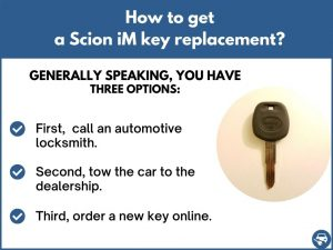 How to get a Scion iM replacement key