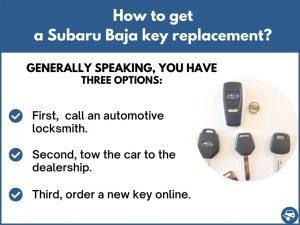 How to get a Subaru Baja replacement key