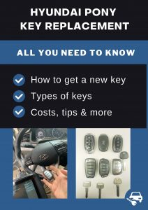 Hyundai Pony key replacement - All you need to know