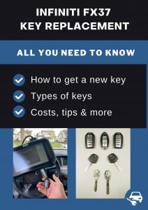 Infiniti FX37 key replacement - All you need to know