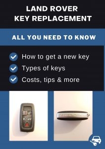 Land Rover key replacement - All you need to know