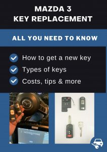 Mazda 3 key replacement - All you need to know
