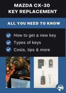 Mazda CX-30 key replacement - All you need to know