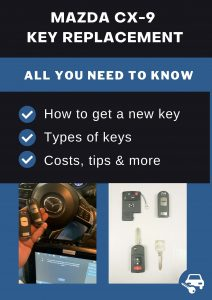 Mazda CX-9 key replacement - All you need to know