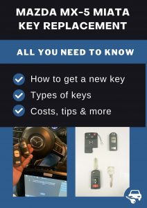 Mazda MX5 Miata key replacement - All you need to know