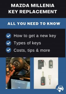 Mazda Millenia key replacement - All you need to know