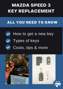 Mazda Speed 3 key replacement - All you need to know