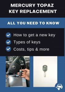 Mercury Topaz key replacement - All you need to know