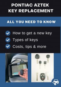 Pontiac Aztek key replacement - All you need to know