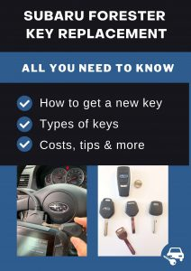 Subaru Forester key replacement - All you need to know