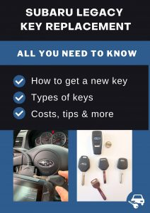 Subaru Legacy key replacement - All you need to know