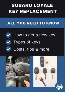 Subaru Loyale key replacement - All you need to know