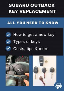 Subaru Outback key replacement - All you need to know