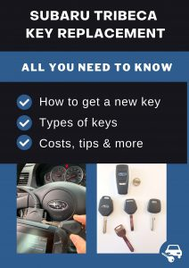 Subaru Tribeca key replacement - All you need to know