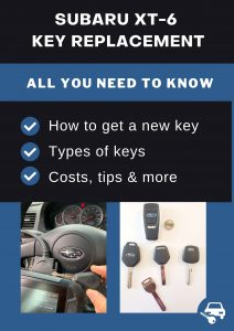 Subaru XT-6 key replacement - All you need to know