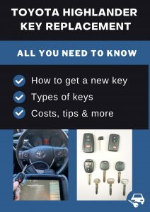 Toyota Highlander key replacement - All you need to know