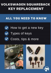 Volkswagen Squareback key replacement - All you need to know